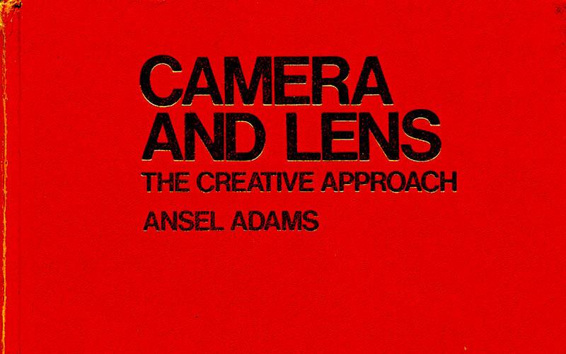 Camera and Lens, Ansel Adams